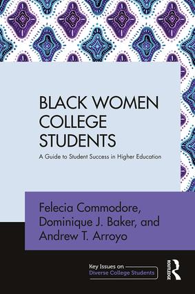 Black Women College Students: A Guide to Student Success in Higher Education book cover