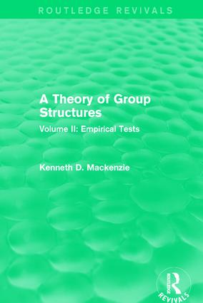 A Theory of Group Structures: Volume II: Empirical Tests book cover