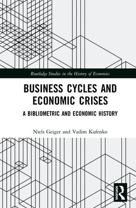 Business Cycles and Economic Crises: A Bibliometric and Economic History book cover