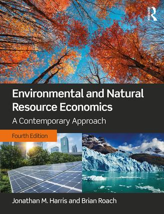 Environmental and Natural Resource Economics: A Contemporary Approach, 4th Edition (Hardback) book cover