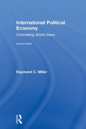 International Political Economy: Contrasting World Views, 2nd Edition (Hardback) book cover