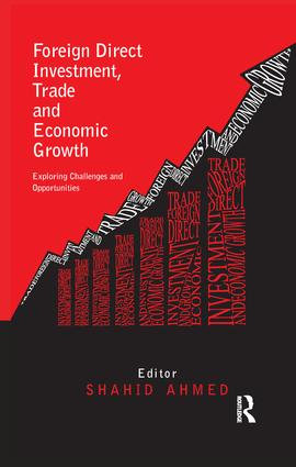 Foreign Direct Investment, Trade and Economic Growth: Challenges and Opportunities, 1st Edition (e-Book) book cover