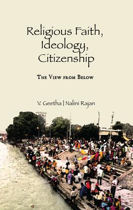 Religious Faith, Ideology, Citizenship: The View from Below, 1st Edition (Paperback) book cover
