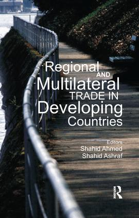 Regional and Multilateral Trade in Developing Countries: 1st Edition (Paperback) book cover
