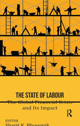 The State of Labour: The Global Financial Crisis and its Impact book cover