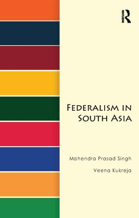 Federalism in South Asia: 1st Edition (Paperback) book cover