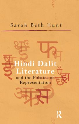 Hindi Dalit Literature and the Politics of Representation