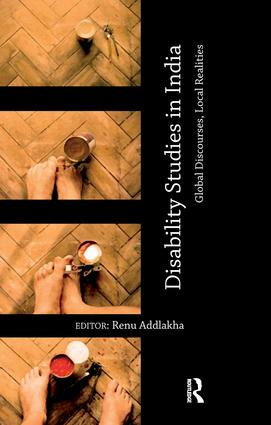 Disability Studies in India: Global Discourses, Local Realities, 1st Edition (Paperback) book cover