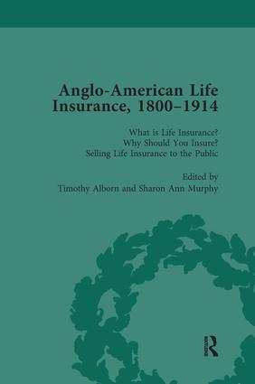 Anglo-American Life Insurance, 1800–1914 Volume 1: 1st Edition (Paperback) book cover
