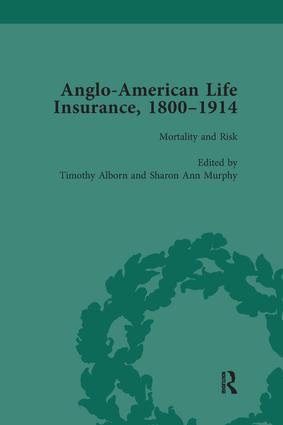 Anglo-American Life Insurance, 1800-1914 Volume 3: 1st Edition (e-Book) book cover