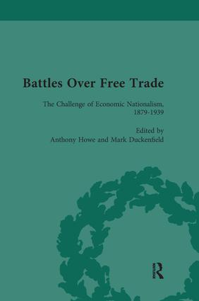 Battles Over Free Trade, Volume 3: Anglo-American Experiences with International Trade, 1776-2009, 1st Edition (Paperback) book cover