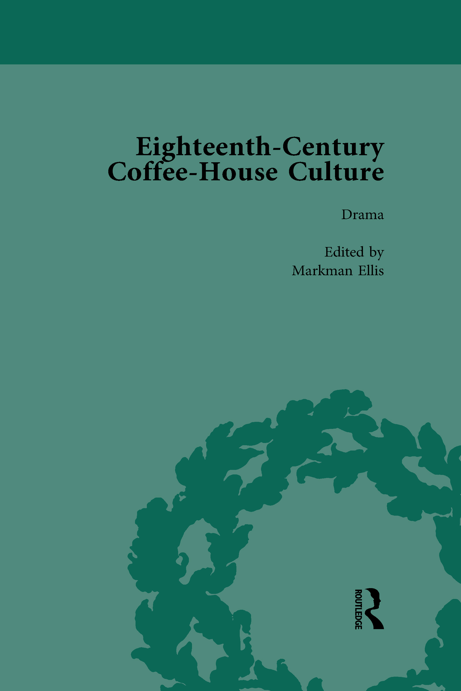 Eighteenth-Century Coffee-House Culture: Vol 3 book cover