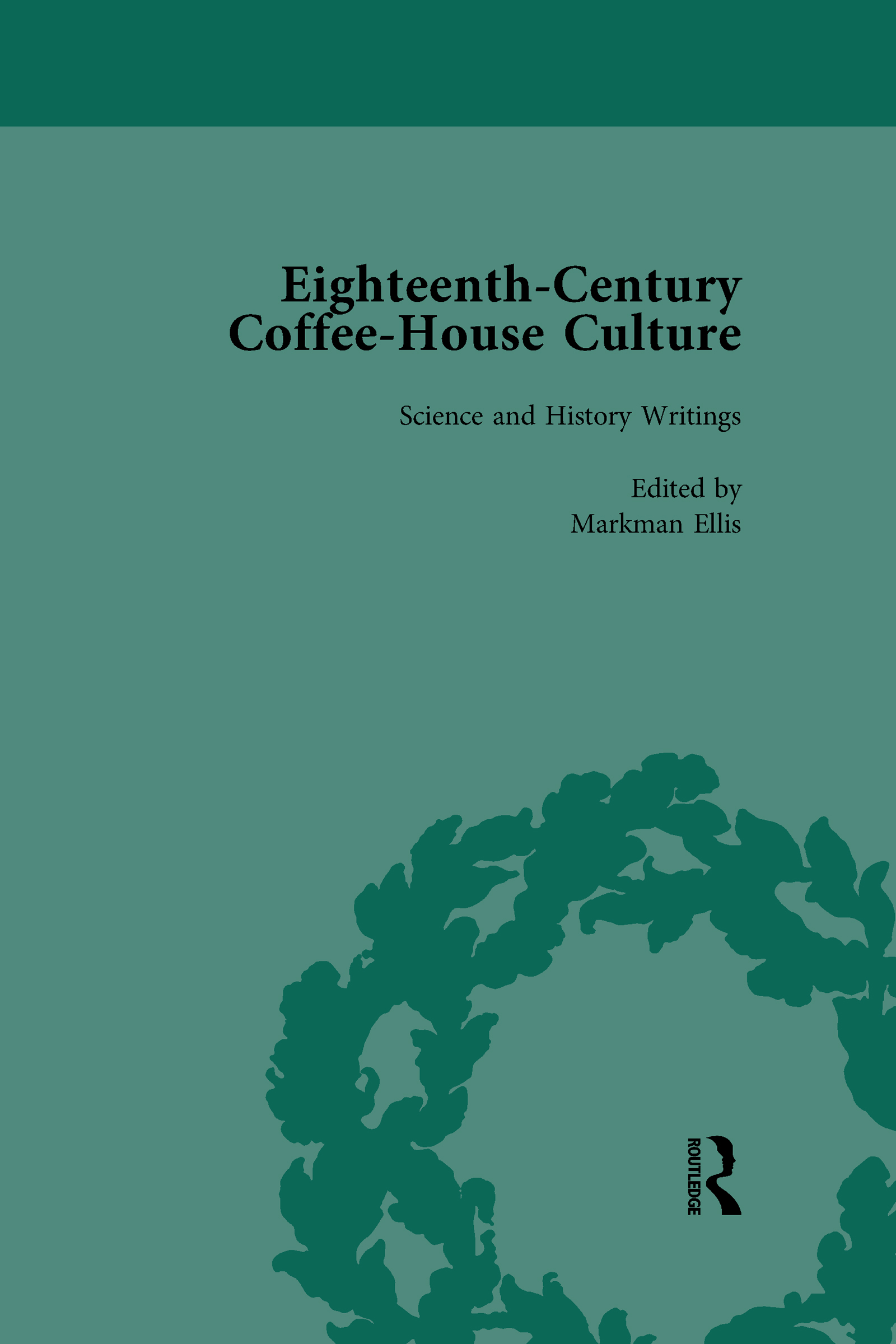 Eighteenth-Century Coffee-House Culture, vol 4 book cover