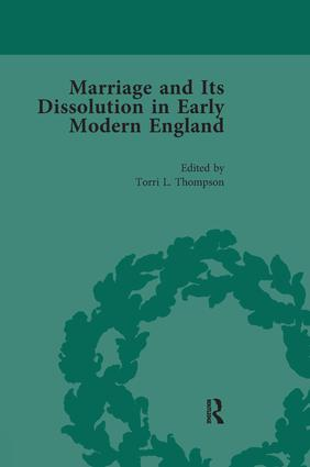 Marriage and Its Dissolution in Early Modern England, Volume 3: 1st Edition (Paperback) book cover
