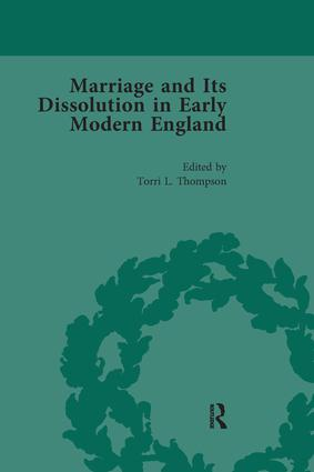 Marriage and Its Dissolution in Early Modern England, Volume 4: 1st Edition (Paperback) book cover