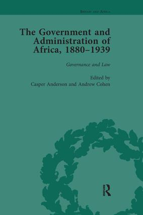 The Government and Administration of Africa, 1880-1939 Vol 2