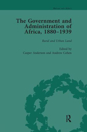 The Government and Administration of Africa, 1880–1939 Vol 4: 1st Edition (Paperback) book cover
