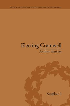 Electing Cromwell: The Making of a Politician book cover