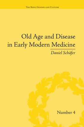 Old Age and Disease in Early Modern Medicine: 1st Edition (Paperback) book cover