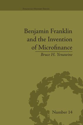 Benjamin Franklin and the Invention of Microfinance: 1st Edition (Paperback) book cover