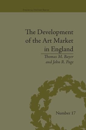 The Development of the Art Market in England: Money as Muse, 1730–1900, 1st Edition (Paperback) book cover
