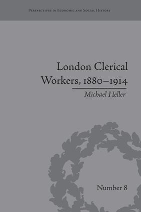 London Clerical Workers, 1880–1914