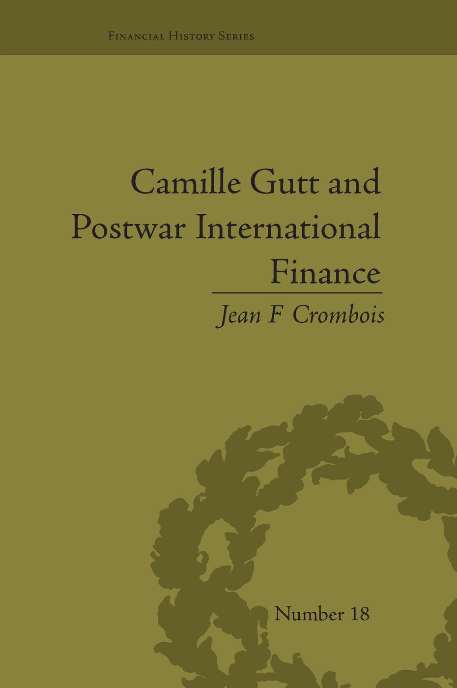 Camille Gutt and Postwar International Finance book cover