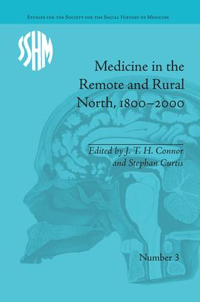 Medicine in the Remote and Rural North, 1800–2000 book cover