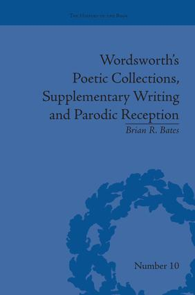 Wordsworth's Poetic Collections, Supplementary Writing and Parodic Reception: 1st Edition (Paperback) book cover