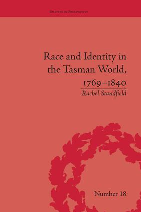 Race and Identity in the Tasman World, 1769–1840