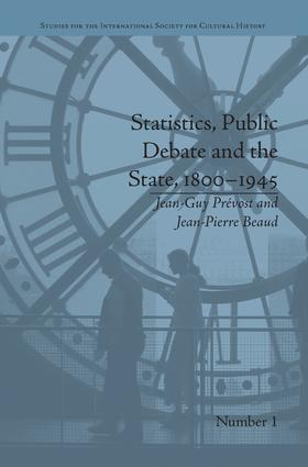 Statistics, Public Debate and the State, 1800–1945: A Social, Political and Intellectual History of Numbers, 1st Edition (Paperback) book cover