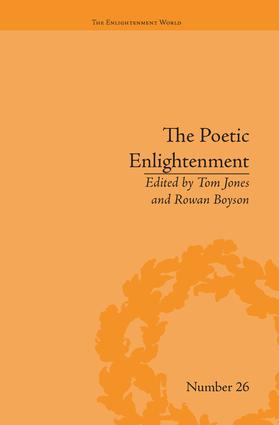 The Poetic Enlightenment: Poetry and Human Science, 1650–1820, 1st Edition (Paperback) book cover