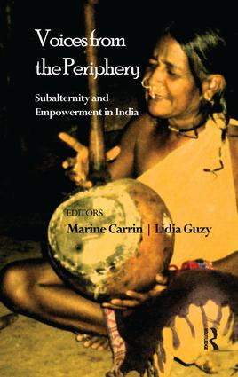 Voices from the Periphery: Subalternity and Empowerment in India, 1st Edition (Paperback) book cover