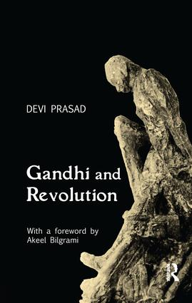 Gandhi and Revolution: 1st Edition (Paperback) book cover
