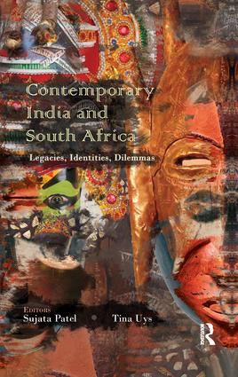 Contemporary India and South Africa: Legacies, Identities, Dilemmas, 1st Edition (e-Book) book cover