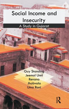 Social Income and Insecurity: A Study in Gujarat, 1st Edition (Paperback) book cover