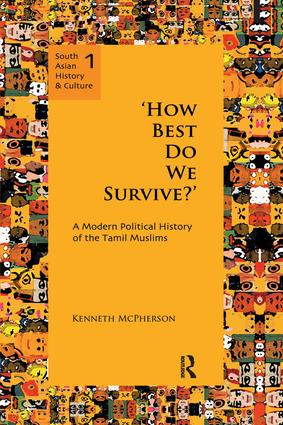 `How Best Do We Survive?': A Modern Political History of the Tamil Muslims book cover