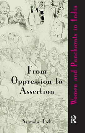 From Oppression to Assertion: Women and Panchayats in India, 1st Edition (Paperback) book cover