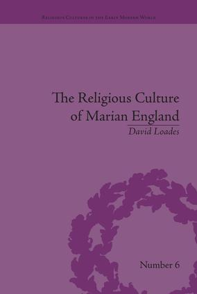 The Religious Culture of Marian England book cover