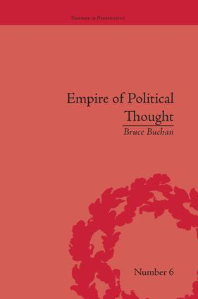 Empire of Political Thought: Indigenous Australians and the Language of Colonial Government, 1st Edition (Paperback) book cover