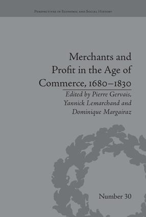 Merchants and Profit in the Age of Commerce, 1680–1830: 1st Edition (Paperback) book cover