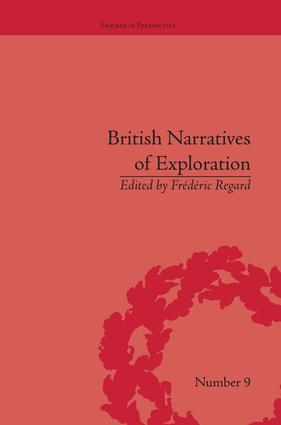 British Narratives of Exploration: Case Studies on the Self and Other, 1st Edition (Paperback) book cover
