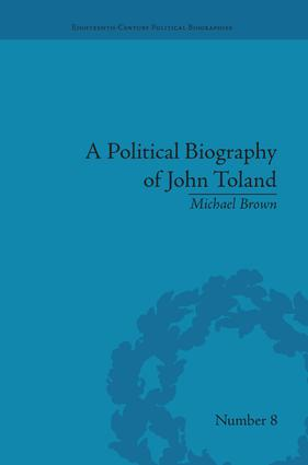 A Political Biography of John Toland: 1st Edition (Paperback) book cover
