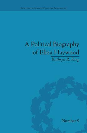 A Political Biography of Eliza Haywood: 1st Edition (Paperback) book cover