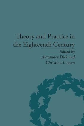 Theory and Practice in the Eighteenth Century: Writing Between Philosophy and Literature, 1st Edition (Paperback) book cover