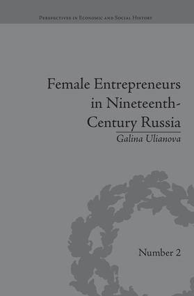 Female Entrepreneurs in Nineteenth-Century Russia