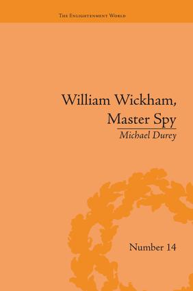 William Wickham, Master Spy: The Secret War Against the French Revolution, 1st Edition (Paperback) book cover