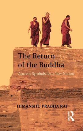 The Return of the Buddha: Ancient Symbols for a New Nation, 1st Edition (Paperback) book cover