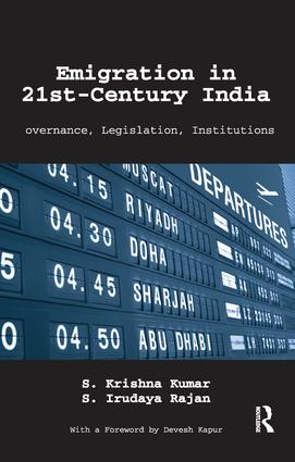 Emigration in 21st-Century India: Governance, Legislation, Institutions, 1st Edition (Paperback) book cover