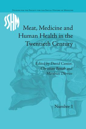 Meat, Medicine and Human Health in the Twentieth Century book cover